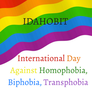 International Day Against Homophobia, Biphobia, Transphobia (IDAHOBIT)